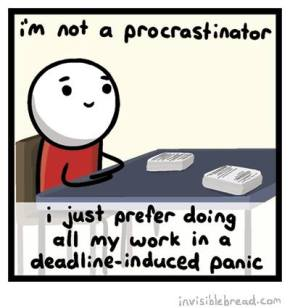 Putting the 'Pro' in Procrastination: Aguide